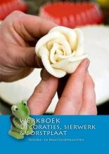 Nederlands Bakkerij Centrum Werkboek Decoraties, sierwerk & borstplaat
