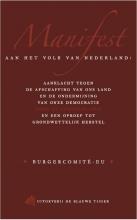 Arjan van Dixhoorn, Pepijn van Houwelingen Manifest aan het volk van Nederland
