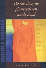 Rudolf  Steiner De reis door de planeetsferen na de dood