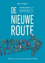Anke Siegers , De nieuwe route