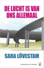 Sara Lövestam , De lucht is van ons allemaal