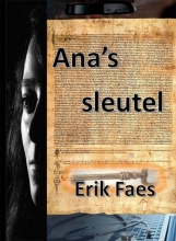 Erik Faes , Ana`s sleutel