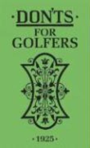 Sandy Green,Don`ts for Golfers
