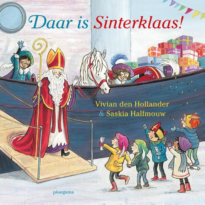 Vivian den Hollander,Daar is Sinterklaas!