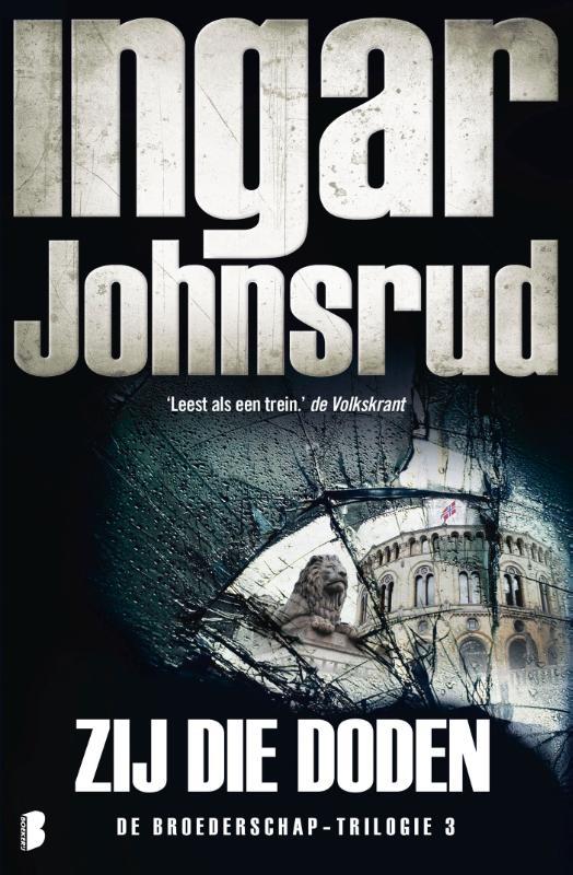 Ingar Johnsrud,Zij die doden