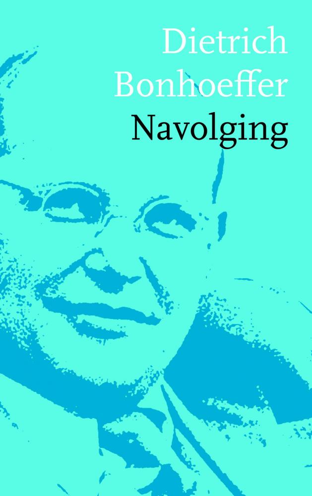 Dietrich Bonhoeffer,Navolging