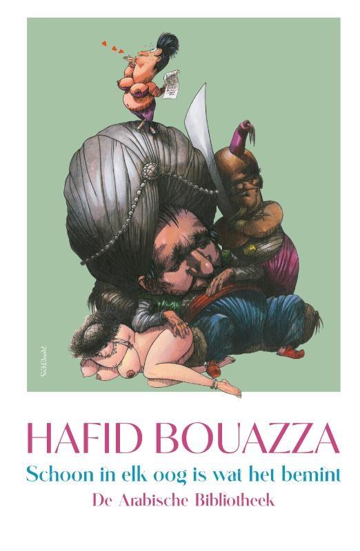 Hafid Bouazza,Schoon in elk oog is wat het bemint