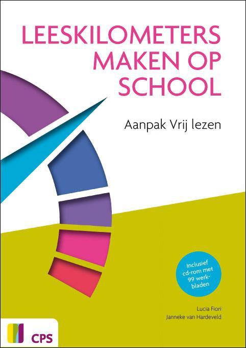Lucia Fiori, Janneke van Hardeveld,Leeskilometers maken op school