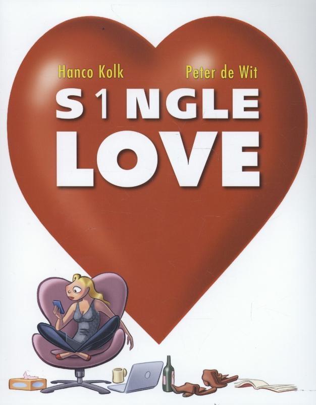 Hanco Kolk, Peter de Wit,S1ngle love