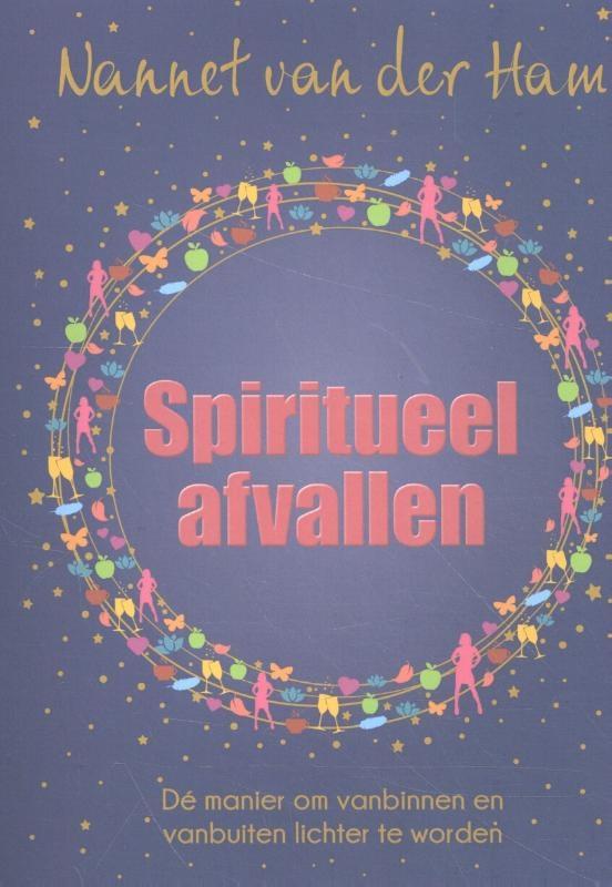 Nannet van der Ham,Spiritueel afvallen