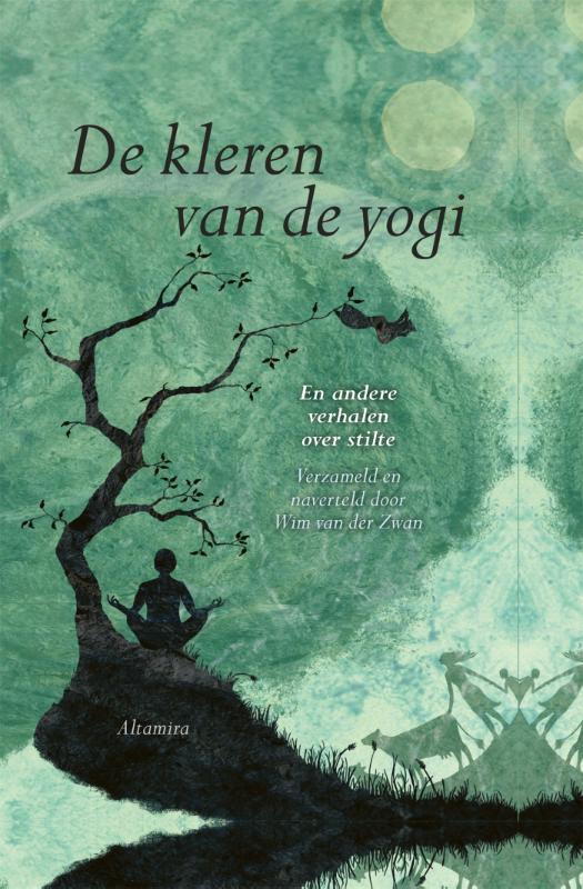 Wim van der Zwan,De kleren van de yogi