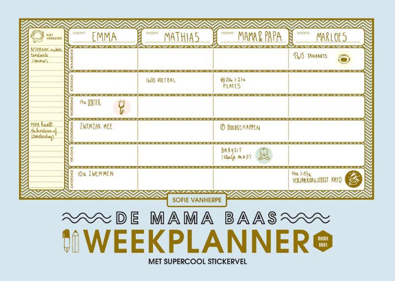 Sofie Vanherpe, Emma Thyssen,De mama baas weekplanner