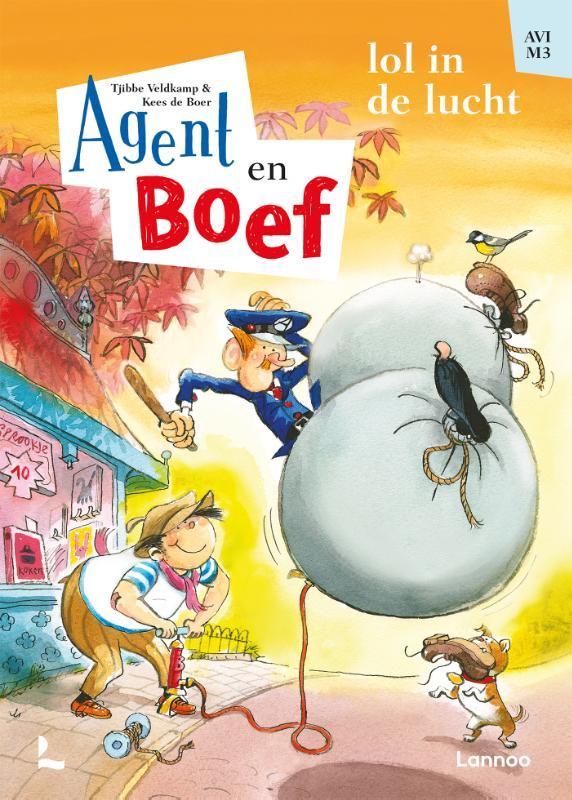 Tjibbe Veldkamp, Kees de Boer,Agent en Boef - Lol in de lucht