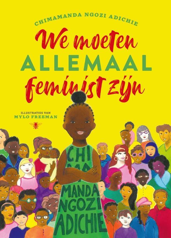 Chimamanda Ngozi Adichie, Mylo Freeman,We moeten allemaal feminist zijn