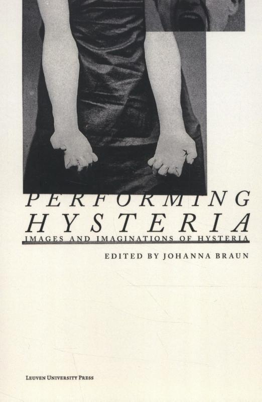 ,Performing Hysteria