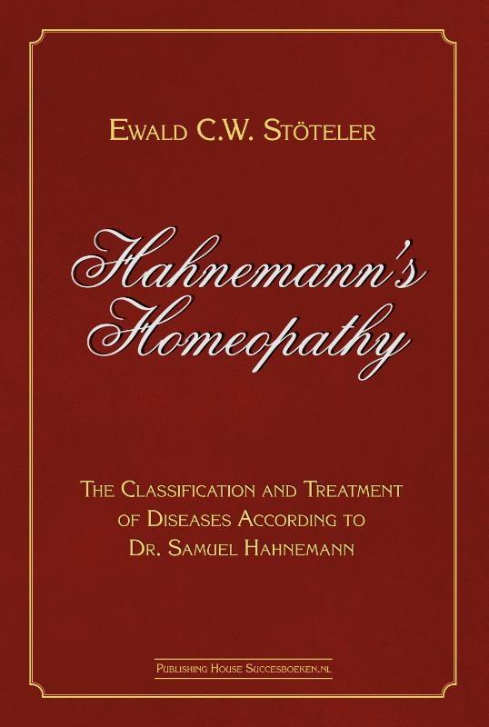 Ewald Stöteler,Hahnemann's Homeopathy