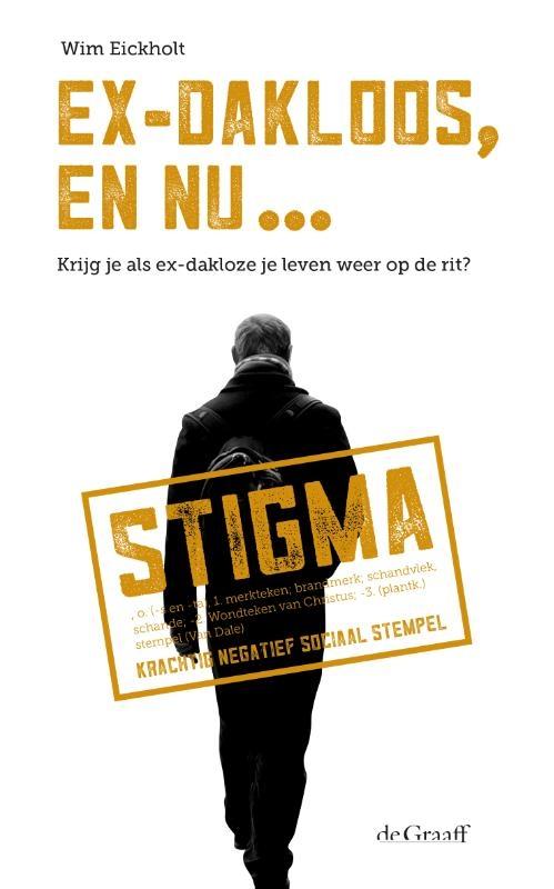 Wim Eickholt,Ex-dakloos, en nu ...