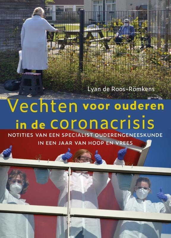 Lyan de Roos-Römkens,Vechten voor ouderen in de coronacrisis