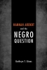 Gines, Kathryn T.,Hannah Arendt and the Negro Question