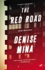 Mina, Denise,The Red Road