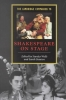 Wells, Stanley, ,Cambridge Companion to Shakespeare on Stage