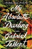 <b>Tallent Gabriel</b>,My Absolute Darling