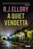 Ellory, R. J.,A Quiet Vendetta