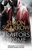 Simon Scarrow,Traitors of Rome (Eagles of the Empire 18)
