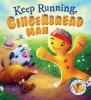 Smallman, Steve,Keep Running, Gingerbread Man