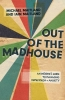 Maitland, Iain,Out of the Madhouse