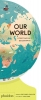,<b>Our World,  A First Book of Geography</b>