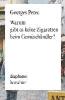 Perec, Georges,Warum gibt es keine Zigaretten beim Gemüsehändler