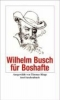 Busch, Wilhelm,Wilhelm Busch für Boshafte