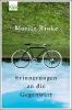 Rinke, Moritz,Erinnerungen an die Gegenwart