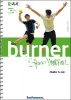 Sutter, Muriel,Burner Speed Handball