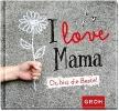 GROH Verlag,I love Mama