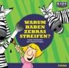 CD WISSEN Junior - Warum haben Zebras Streifen?,Coole Antworten auf clevere Fragen: Tiere, 1 CD