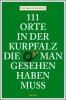 Baumann, Thomas,111 Orte in der Kurpfalz, die man gesehen haben muß