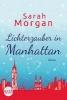 Morgan, Sarah,Lichterzauber in Manhattan