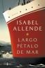 Isabel Allende,Largo P?talo de mar