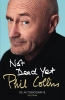 Phil  Collins,Not Dead Yet