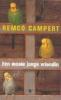 Remco Campert,Een mooie jonge vriendin en andere belevenissen