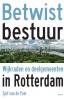 <b>Sjef van de Poel</b>,Betwist bestuur - Wijkraden en deelgemeenten in Rotterdam