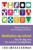 <b>Michiel  Hulsbergen, Rola  Hulsbergen-Paanakker</b>,Mediation op school - Aan de slag met 21e-eeuwse vaardigheden