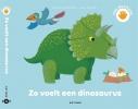 X.  Deneux,Zo voelt een dinosaurus