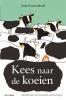 <b>Anke  Kranendonk</b>,Kees naar de koeien