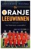 <b>Annemarie  Postma</b>,De Oranje Leeuwinnen