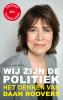 <b>Marc van Dijk</b>,Wij zijn de politiek