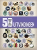 <b>Clive  Gifford</b>,Uitvindingen - 50 dingen die je moet weten