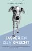 <b>Gerbrand  Bakker</b>,Jasper en zijn knecht